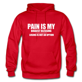 PAIN IS MY BIGGEST BLESSING Heavy Blend Adult Hoodie - red