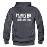 PAIN IS MY BIGGEST BLESSING Heavy Blend Adult Hoodie - charcoal gray