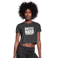 HUSTLE HARD Cropped T-Shirt - deep heather