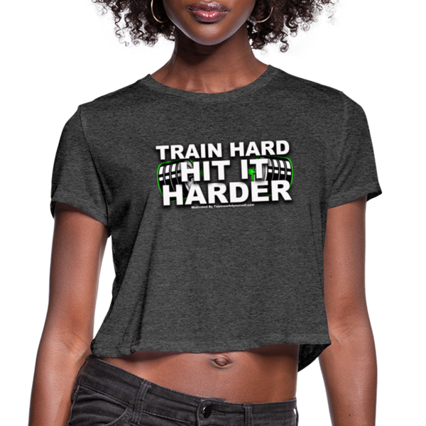 TRAIN Hard Hit it Harder Women's Cropped T-Shirt - deep heather