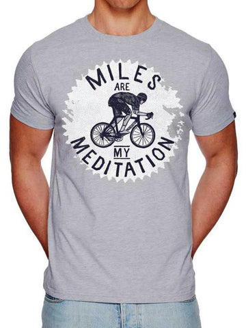 MILES ARE MY MEDITATION (GREY) Men's T-Shirt - Popular With Cyclists