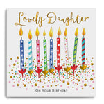 On Your Birthday Lovely Daughter - Candles