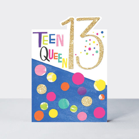 Age 13  Birthday Card - Teen Queen