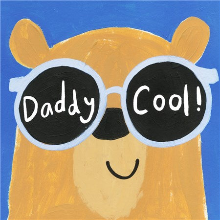 Contemporary Father's Day Card -Daddy Cool