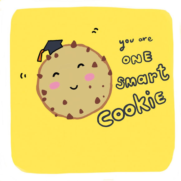 Congratulations  - You Are One Smart Cookie