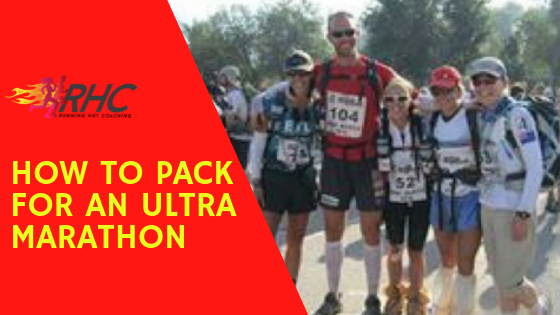 How to pack for an Ultra Marathon