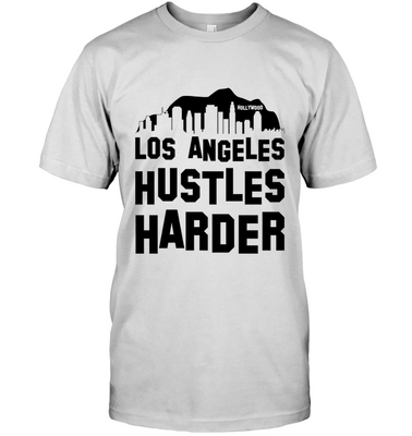 Los Angeles Hustles Harder (Black Print)