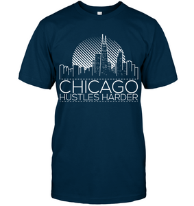 Chicago Hustles Harder (White Print)