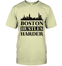Boston Hustles Harder (Black Print)