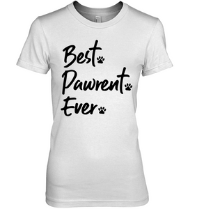Best. Pawrent. Ever. Women's Tee