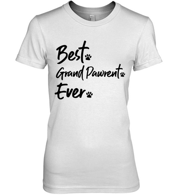 Best. Grand Pawrent. Ever. Women's Tee