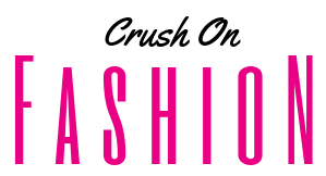 crush on fashion