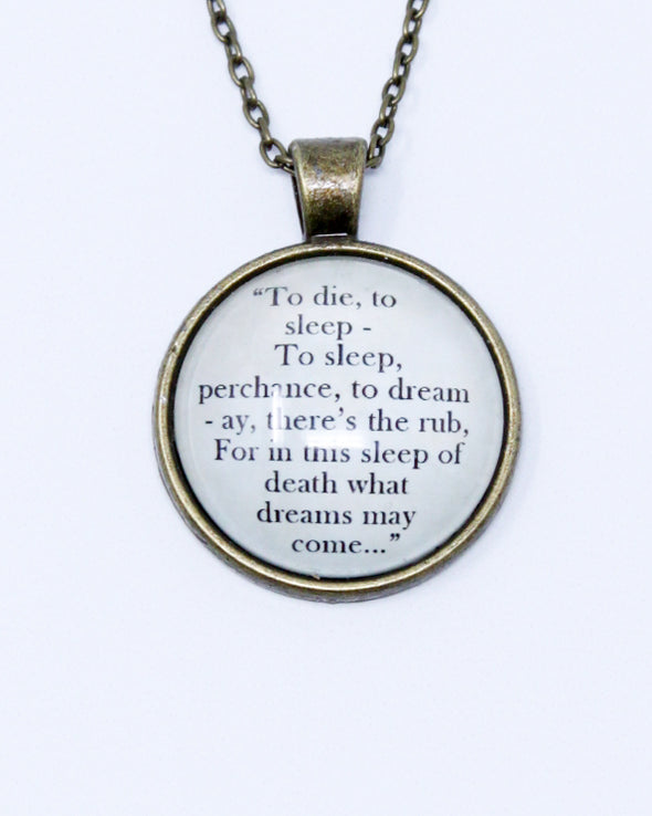 Quote Necklace - Hamlet - To Die, To Sleep