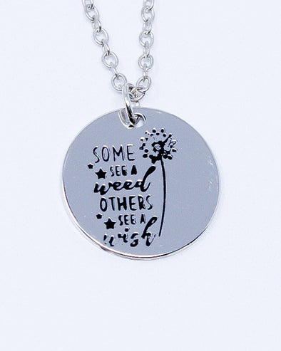 Sayings Necklace - Some See A Weed