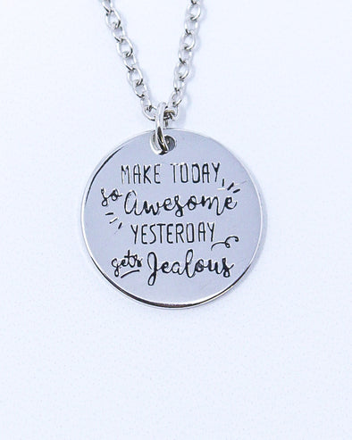 Sayings Necklace - Make Today Awesome