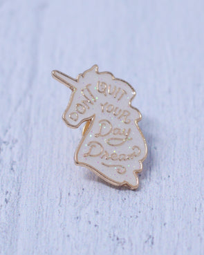 Unicorn Day Dream Pin