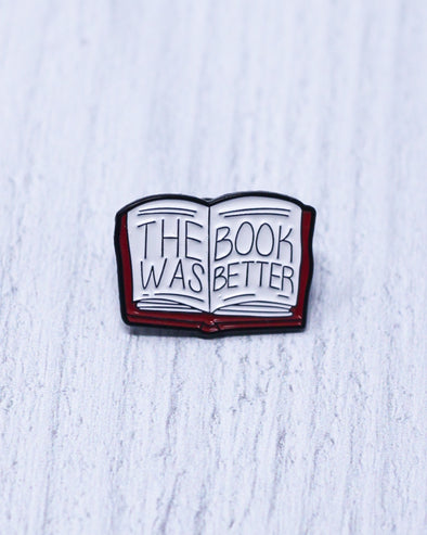 Book Was Better Pin