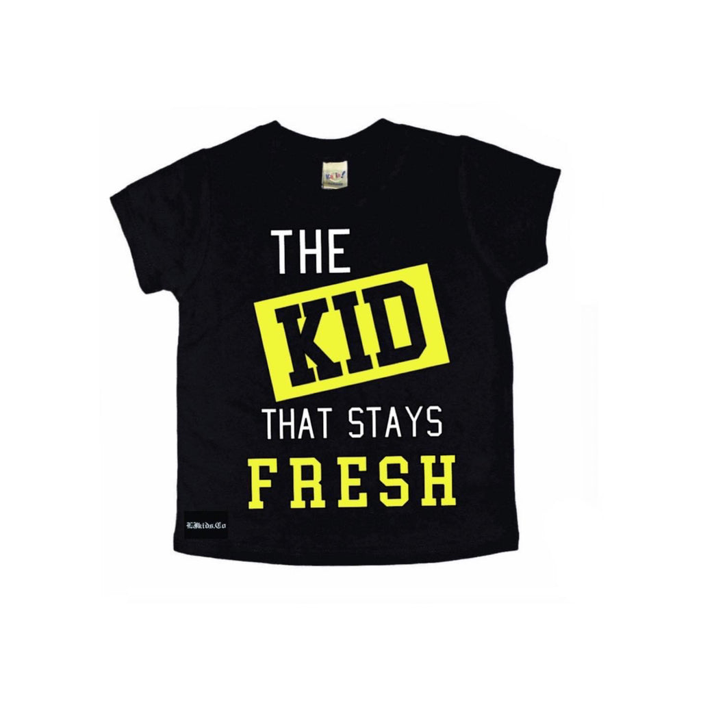 The Kid That Stays Fresh Tee