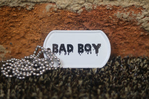 Engraved Bad Boy Dog Tag