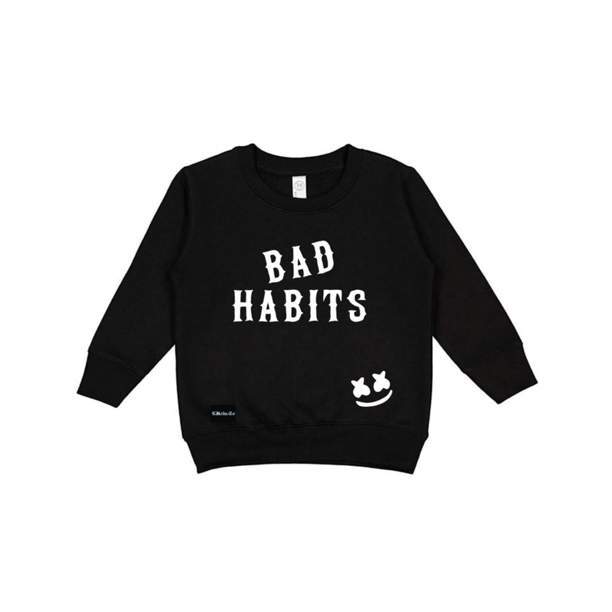 Bad Habits Sweatshirt
