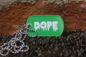 Engraved Dope Dog Tag
