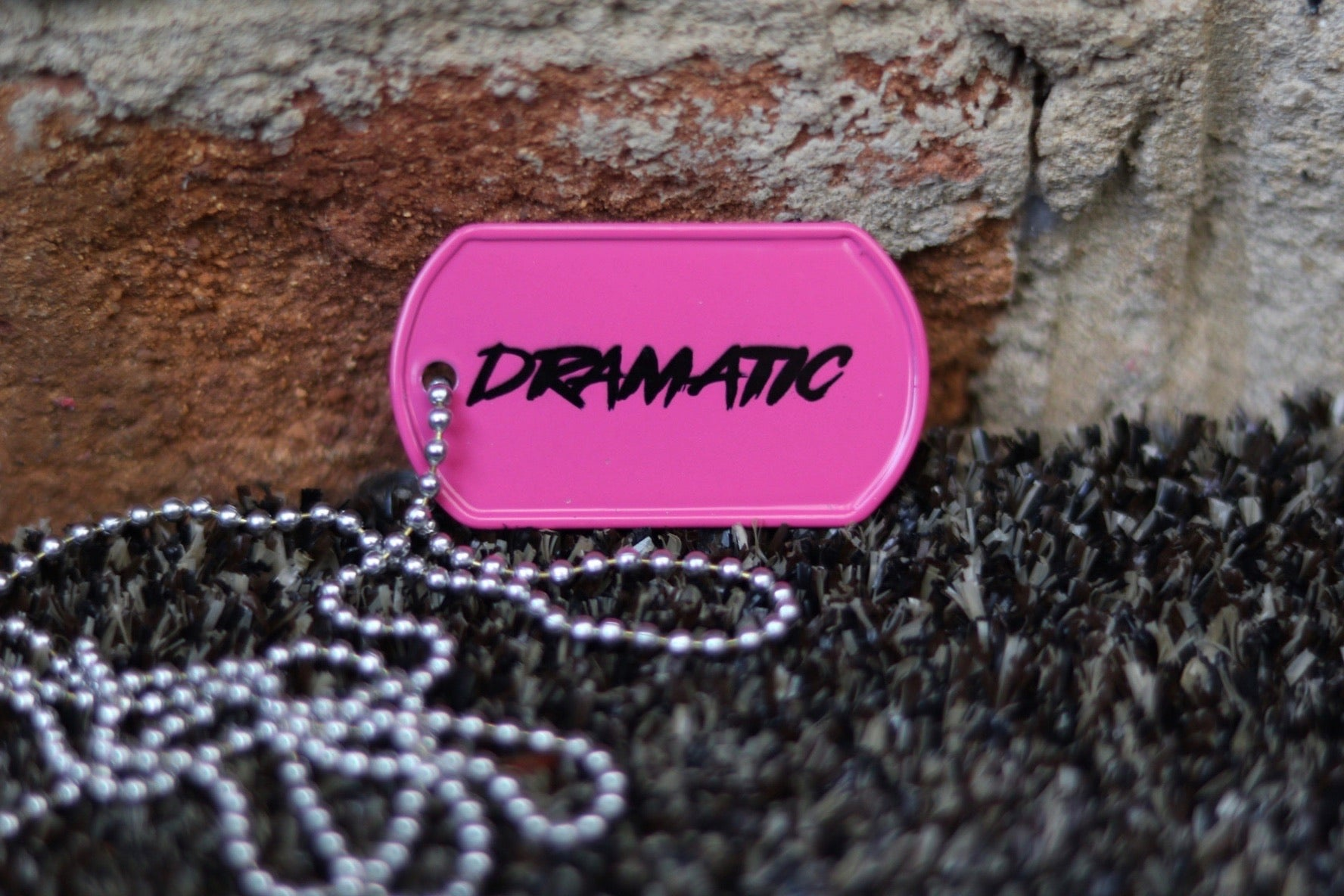 DRAMATIC Dog Tag