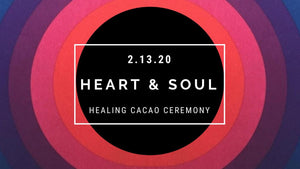 Heart and Soul Cacao Ceremony + Sound Bath