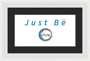 Just Be - Framed Print