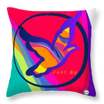 Just Be - Subliminal - Throw Pillow
