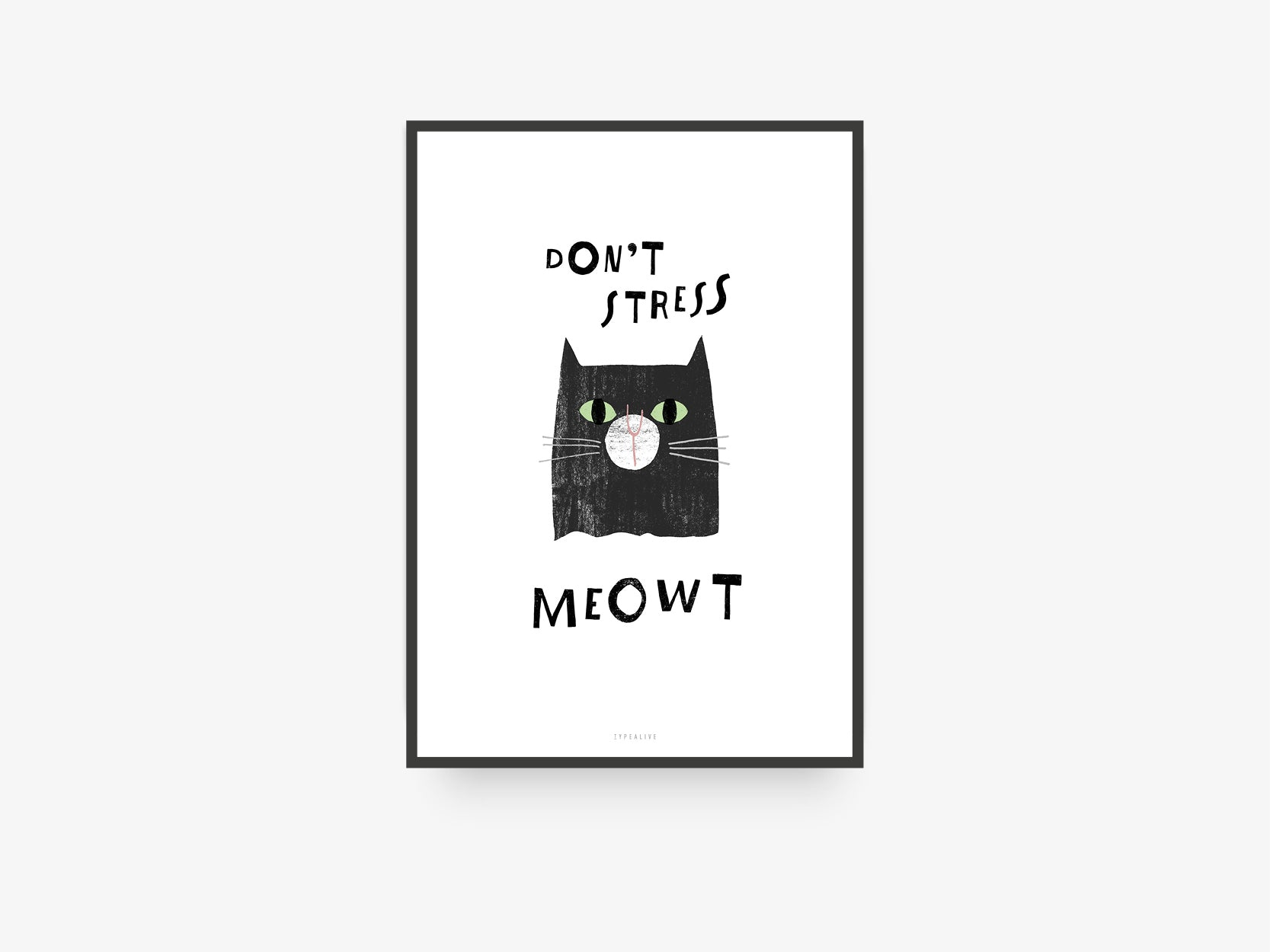 Print / Catisfaction No. 7