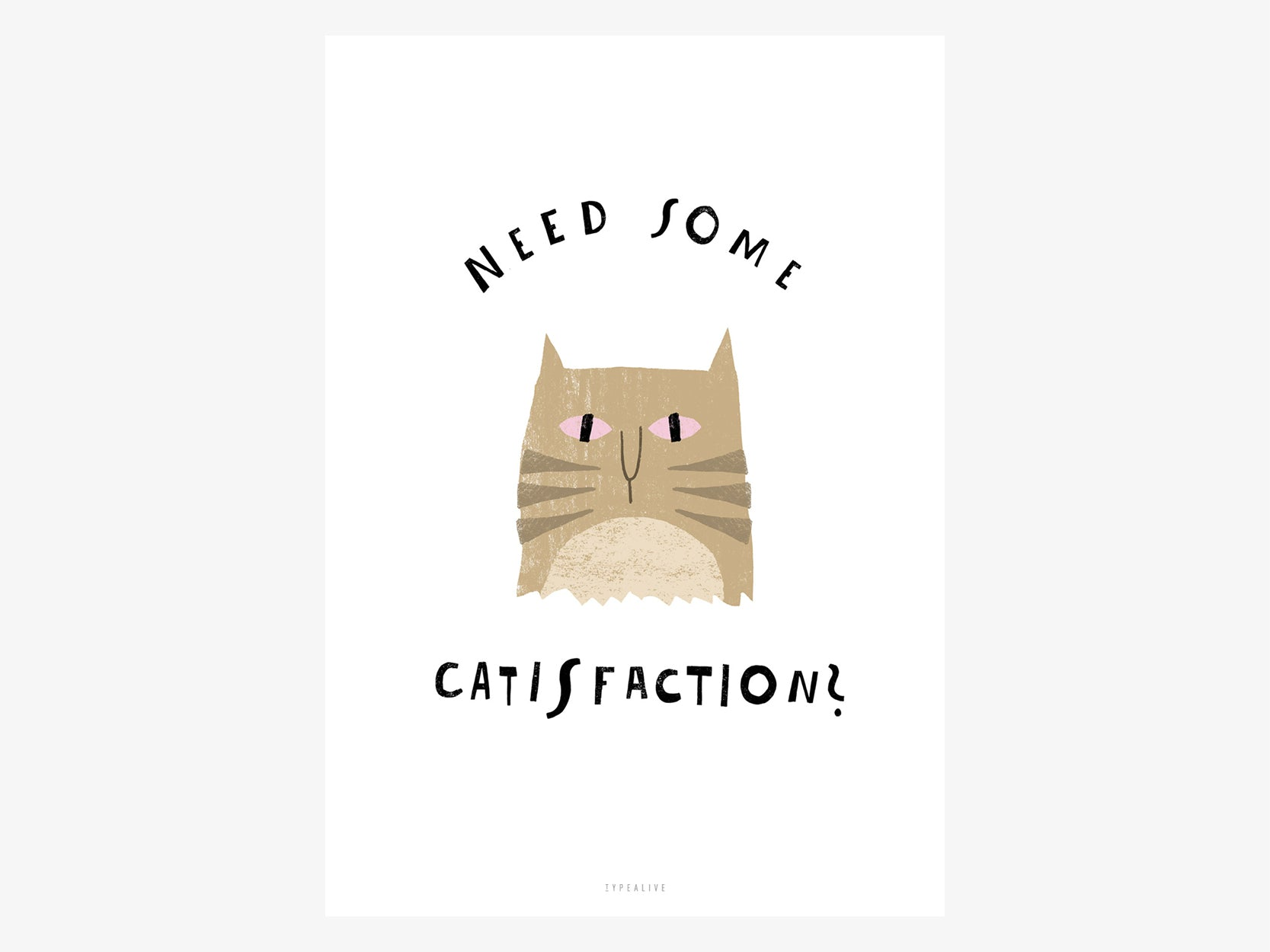 Print / Catisfaction No. 8