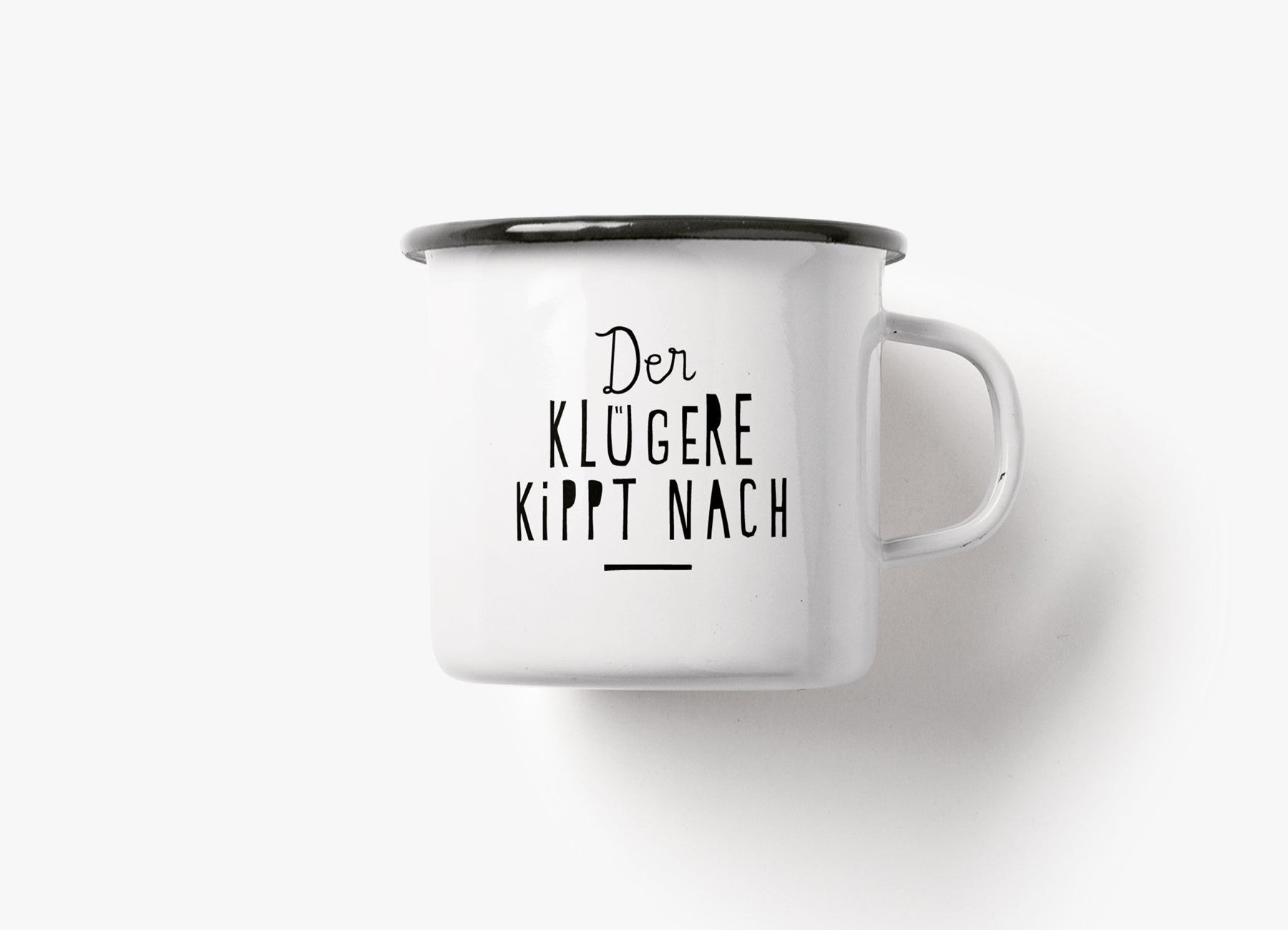 Too Good To Waste / Tasse / Der Klügere