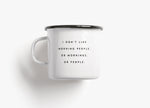 Too Good to Waste / Tasse / Morning People