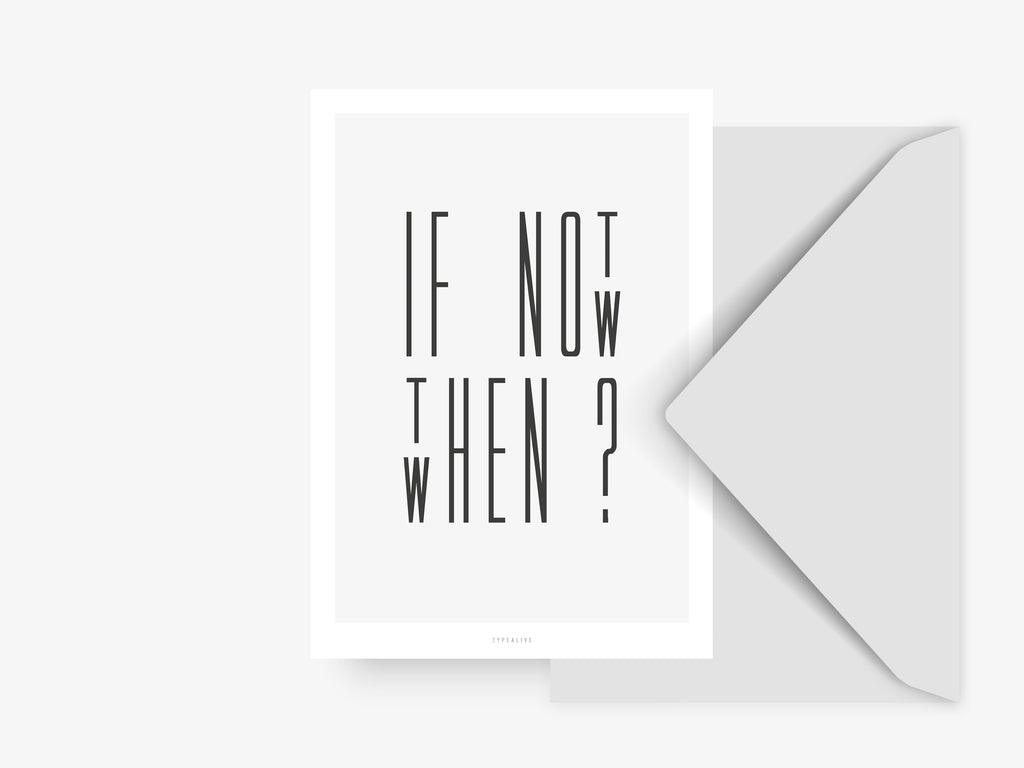 Postkarte / If Not Now No. 1