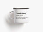 Too Good To Waste / Tasse / Procaffeinating
