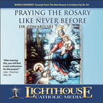 Praying the Rosary Like Never Before CD