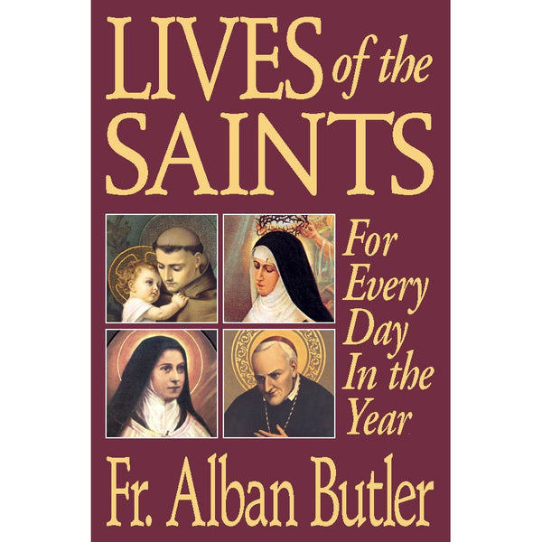 Lives of the Saints - For Everyday of the Year