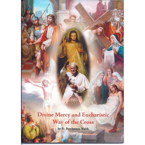 Divine Mercy and Eucharistic Way of the Cross