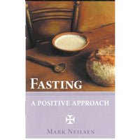 Fasting: A Positive Approach