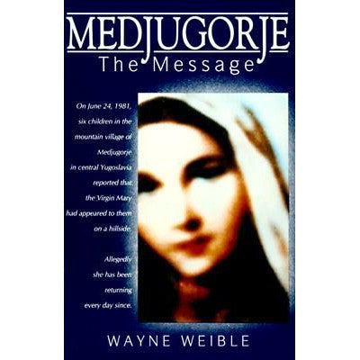 Medjugorje - The Message
