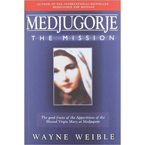 Medjugorje - The Mission