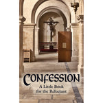 Confession: A Little Book for the Reluctant