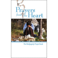 Prayers from the Heart -  A Medjugorje Prayerbook