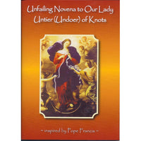 Unfailing Novena to Our Lady Undoer of Knots