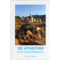 The Apparitions of Our Lady of Medjugorje