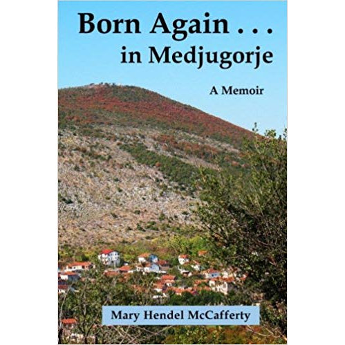 Born Again in Medjugorje