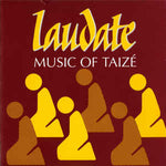 Music of Taize - Laudate