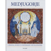 Medjugorje: A Personal Journey in Photography