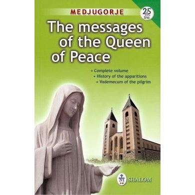 The Messages of the Queen of Peace