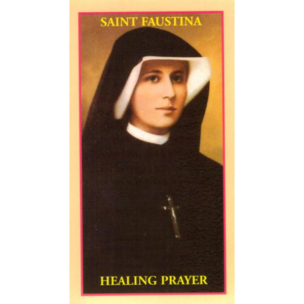 The Healing Prayer of St. Faustina